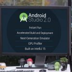 Android Studio 2.0 Makes It Easier For App Developers